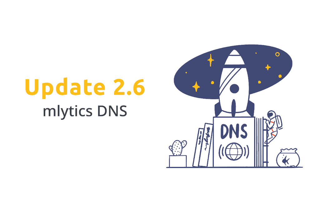 Mlytics Update 2.6 : Enhanced trial experience & Mlytics DNS